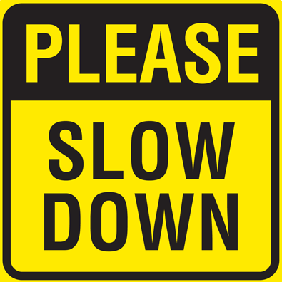 please-slow-down.png