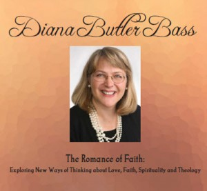 Diana Butler Bass: The Romance of Faith
