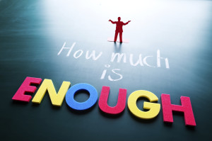 Sermon: How Much is Enough?