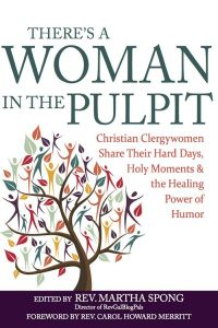 Theres-a-Woman-in-Pulpit-cover-book-edited-by-Martha-Spong