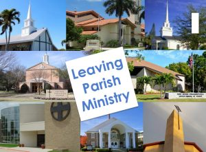 Leaving Parish Ministry
